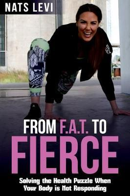 FROM F.A.T. to FIERCE by Levi Nats