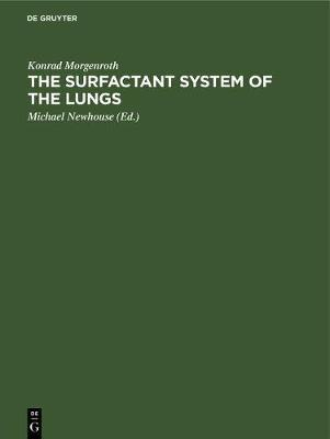 The Surfactant System of the Lungs by Konrad Morgenroth