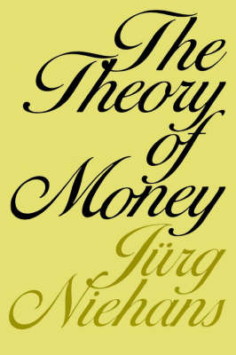 The Theory of Money by Jurg Niehans image