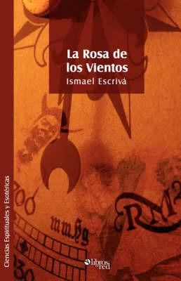 La Rosa De Los Vientos by Ismael, Escriva image