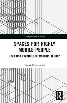 Spaces for Highly Mobile People by Bruna Vendemmia