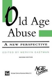 Old Age Abuse by Mervyn Eastman