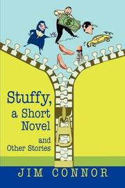Stuffy, a Short Novel: And Other Stories by Jim Connor image