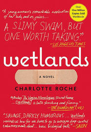 Wetlands by Charlotte Roche image