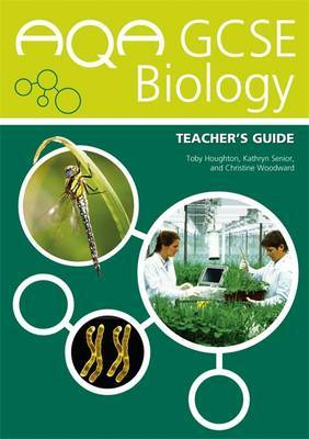 AQA GCSE Biology: Teacher's Guide by Toby Houghton image