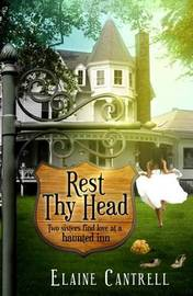 Rest Thy Head by Elaine Cantrell