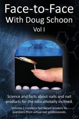 Face-To-Face with Doug Schoon Volume I by Doug Schoon