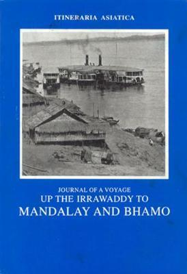 Journal Of A Voyage Up The Irawaddy To Mandalay And Bhamo by Talboys Wheeler image