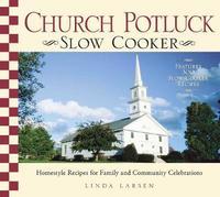 Church Potluck Slow Cooker by Linda Larsen