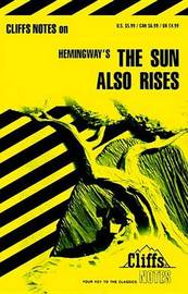 "Notes on Hemingway's ""Sun Also Rises"" by Gary Carey"