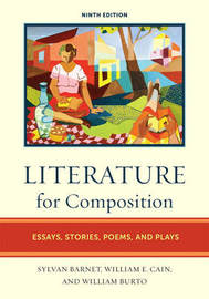 Literature for Composition: Essays, Stories, Poems, and Plays by Sylvan Barnet image