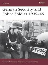 German Security and Police Soldier 1939-45 by Gordon Williamson image