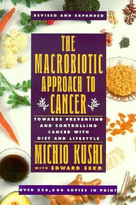 The Macrobiotic Approach to Cancer by Michio Kushi image