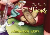 The Fix-It Fairies by Samantha Gray image