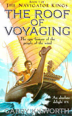 The Roof of Voyaging by Garry Kilworth image