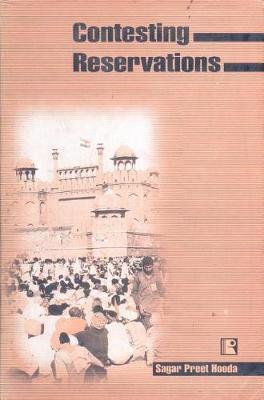 Contesting Reservations by Sagar Preet Hooda