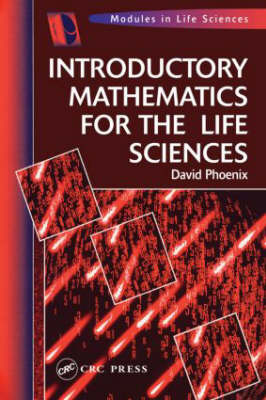 Introductory Mathematics for the Life Sciences by David Phoenix image