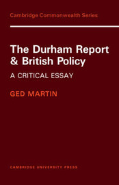 The Durham Report and British Policy by Ged Martin