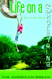 Life on a Shoestring: The American Dream by Scott Chisman image