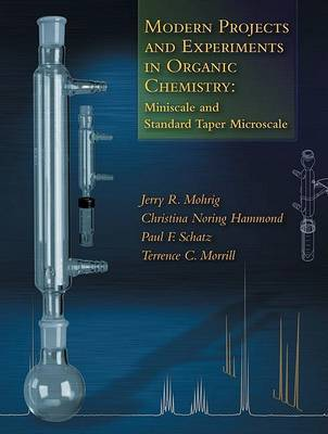 Modern Projects and Experiments in Organic Chemistry: Miniscale and Standard Taper Microscale by Jerry R Mohrig image