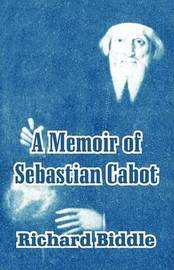 A Memoir of Sebastian Cabot by Richard Biddle image