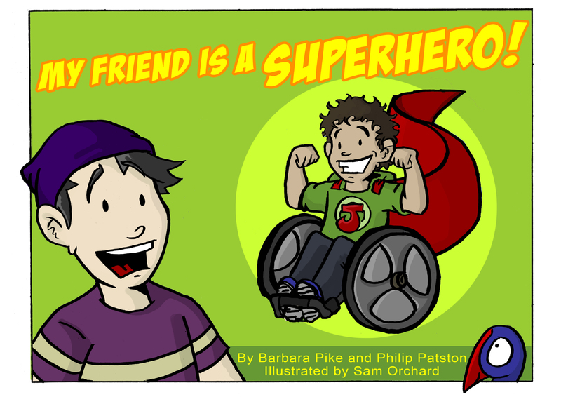 My Friend is a Superhero by Philip Patston image