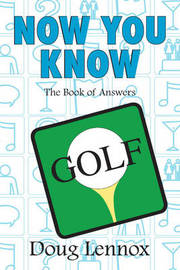 Now You Know Golf by Doug Lennox image