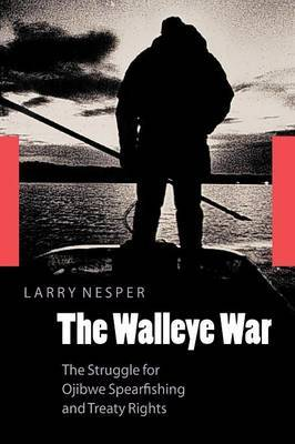 The Walleye War by Larry Nesper