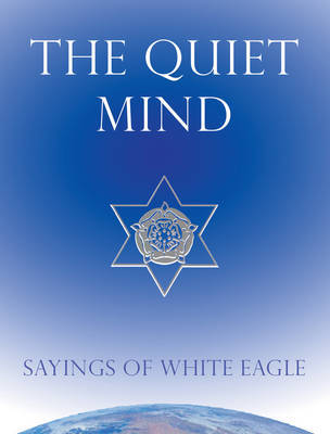 """Quiet Mind by """"White Eagle"""" image"""