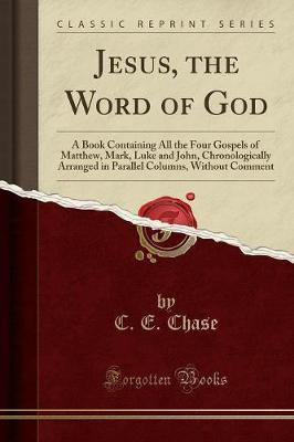 Jesus, the Word of God by C E Chase image