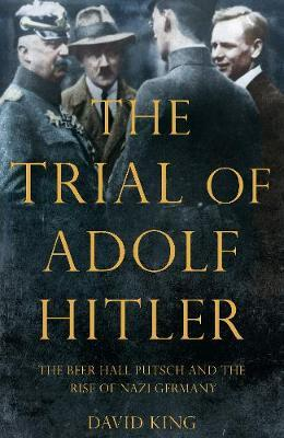 The Trial of Adolf Hitler by David King image