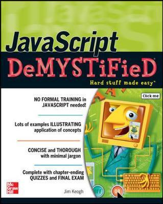 JavaScript Demystified by Jim Keogh