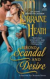 Beyond Scandal and Desire by Lorraine Heath image