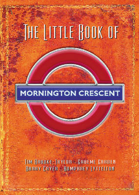 The Little Book Of Mornington Crescent by Tim Brooke-Taylor image