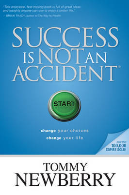 Success Is Not an Accident by Tommy Newberry image