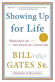Showing Up for Life by Bill Gates