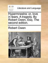 Hypermnestra by Robert Owen