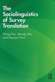 The Sociolinguistics of Survey Translation by Yuling Pan