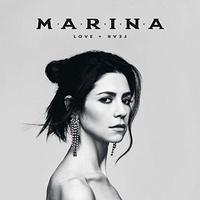 Love + Fear by MARINA
