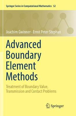 Advanced Boundary Element Methods by Joachim Gwinner