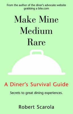 Make Mine Medium Rare by Robert Scarola image