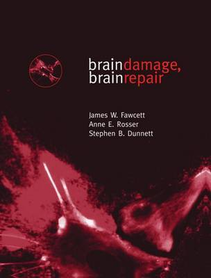Brain Damage, Brain Repair by James W. Fawcett image