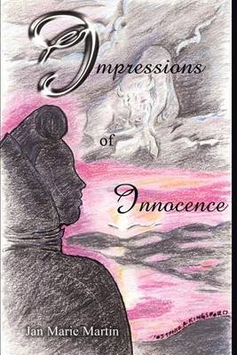 Impressions of Innocence by Jan Marie Martin