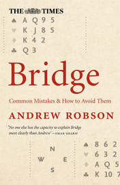 """The """"Times"""" Bridge: Common Mistakes and How to Avoid Them by Andrew Robson image"""
