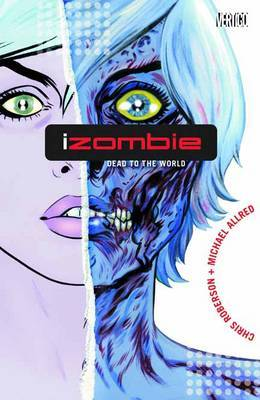Izombie Vol. 1 by Chris Roberson