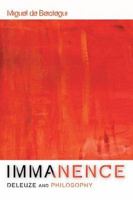 Immanence by Miguel De Beistegui