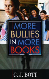 More Bullies in More Books by C J Bott image