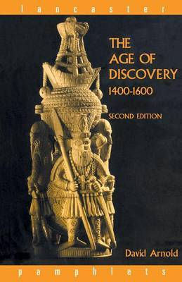 The Age of Discovery, 1400-1600 by David Arnold