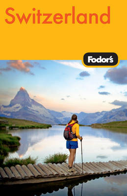 Fodor's Switzerland by Fodor Travel Publications image