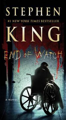 End of Watch, Volume 3 by Stephen King